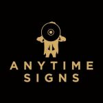 Anytime Signs